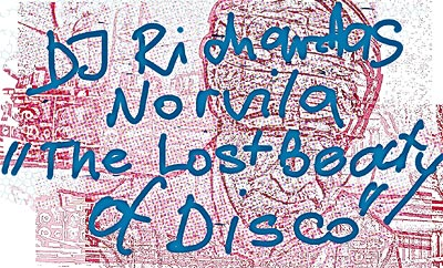 "DJ Richardas Norvila: Exclusive DJ Set ""The Lost Beauty of DISCO"" Part Four"